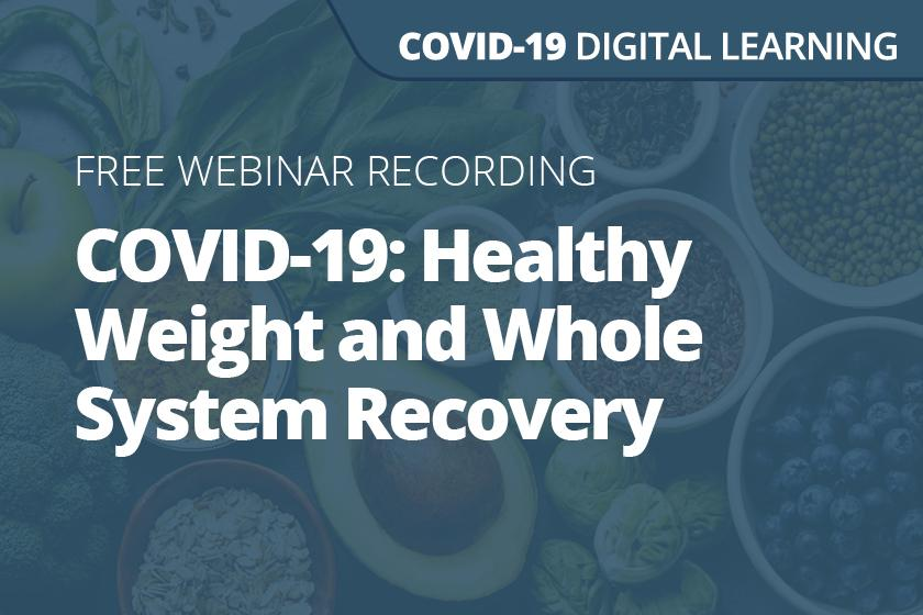 COVID-19: Food, diet and healthy weight: community-centred ideas for Scotland's whole system recovery