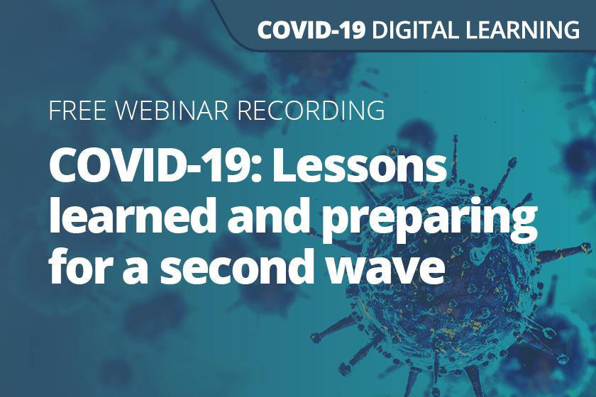 COVID-19: Lessons learned and preparing for a second wave