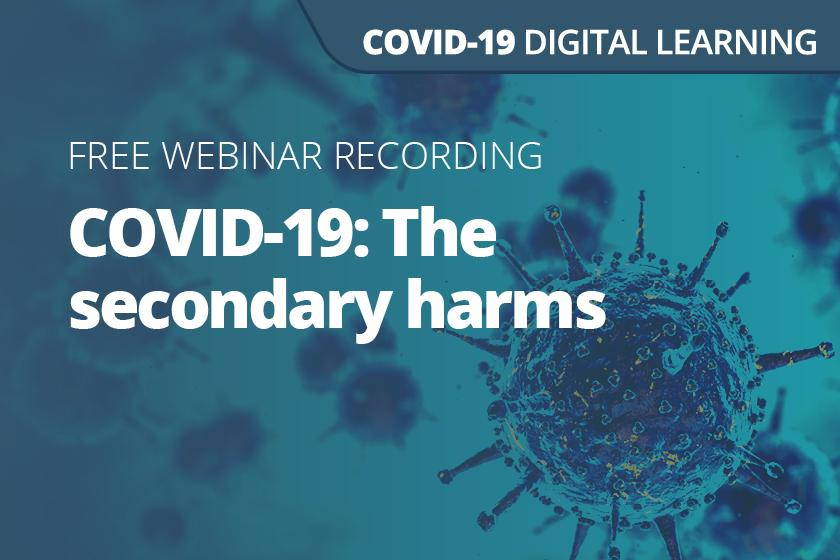 COVID-19: The secondary harms