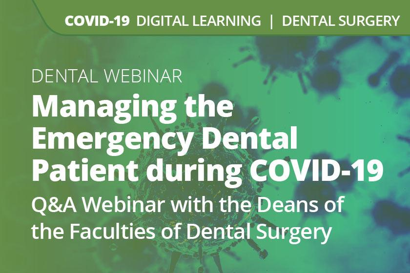Managing the Emergency Dental Patient during COVID-19