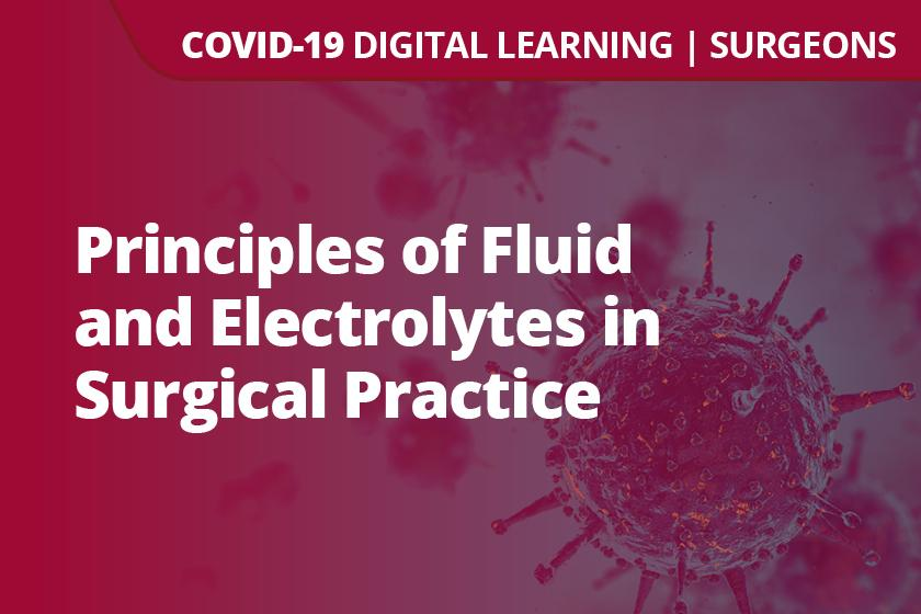 Principles of Fluid and Electrolytes in Surgical Practice