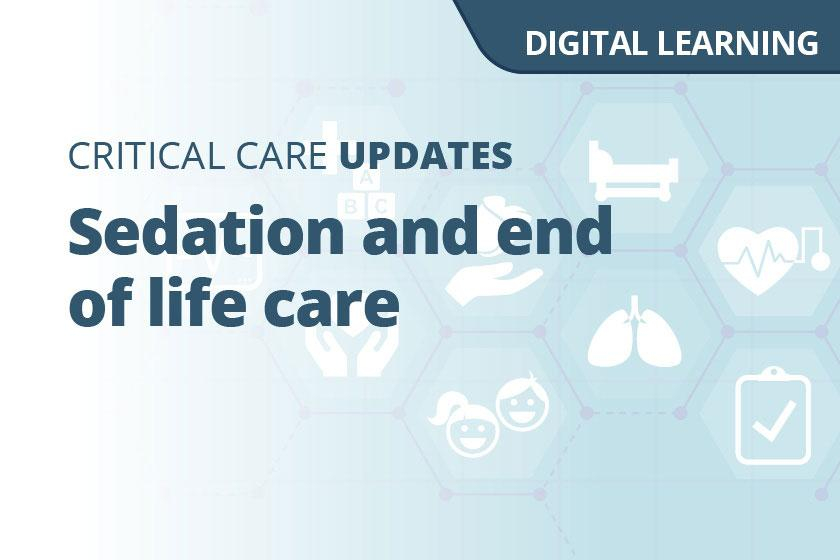 Sedation and end of life care