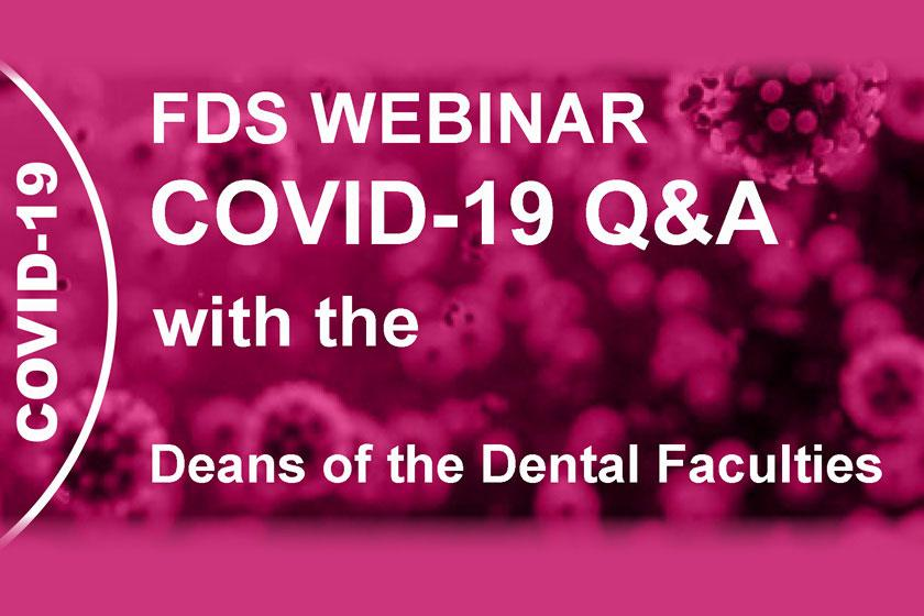 COVID-19 Q&A with the Deans of the Dental Faculties